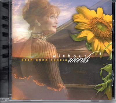 Beth Anne Rankin CD Without Words